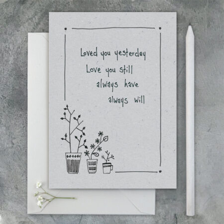 Loved you yesterday... - greeting card - East of India