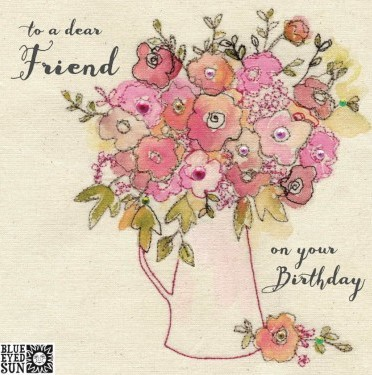 to a dear Friend on your birthday - broderie greeting card