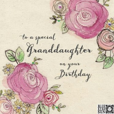 to a special Granddaughter on your birthday - broderie greeting card